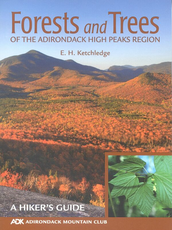 ADK Forests and Trees of the Adirondack High Peaks Region book