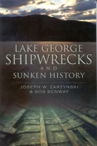 Lake George Shipwrecks and Sunken History Book