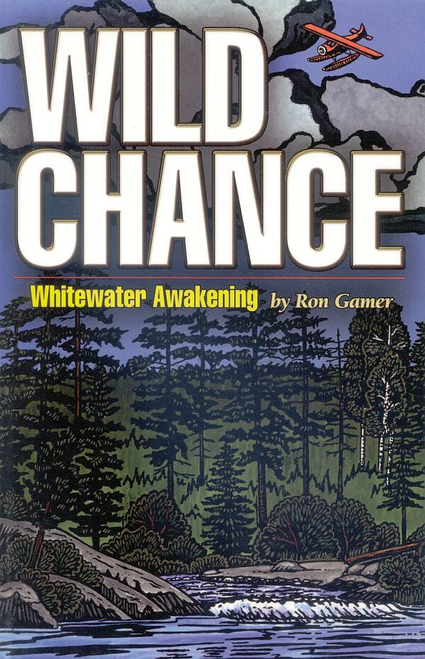 Wild Chance Whitewater Awakening Book