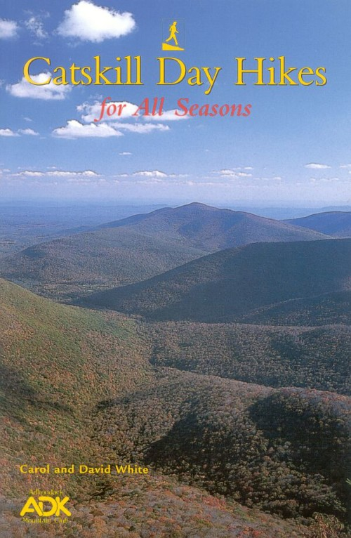 ADK Catskill Day Hikes for All Seasons book