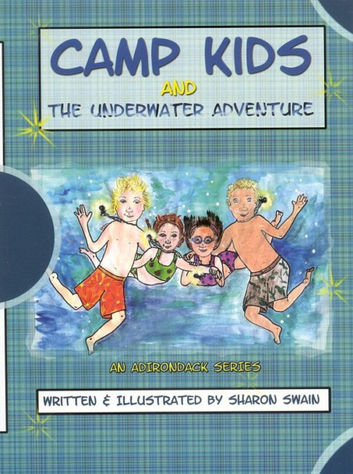 Camp Kids And The Underwater Adventure Book #1