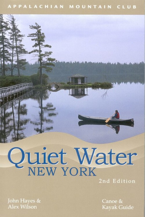 Quiet Water New York Canoe & Kayak Guide