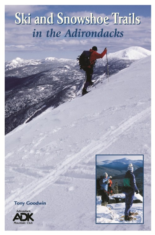 ADK Ski and Snowshoe Trails in the Adirondacks book