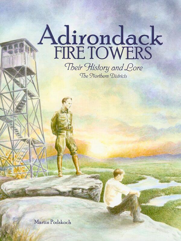 Adirondack Fire Towers Book