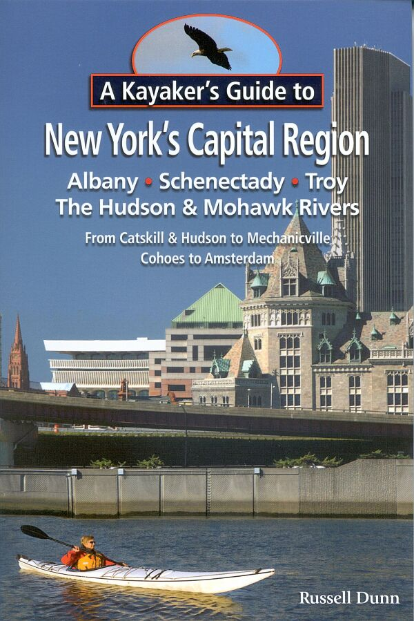 A Kayaker's Guide to New York's Capital Region guide book