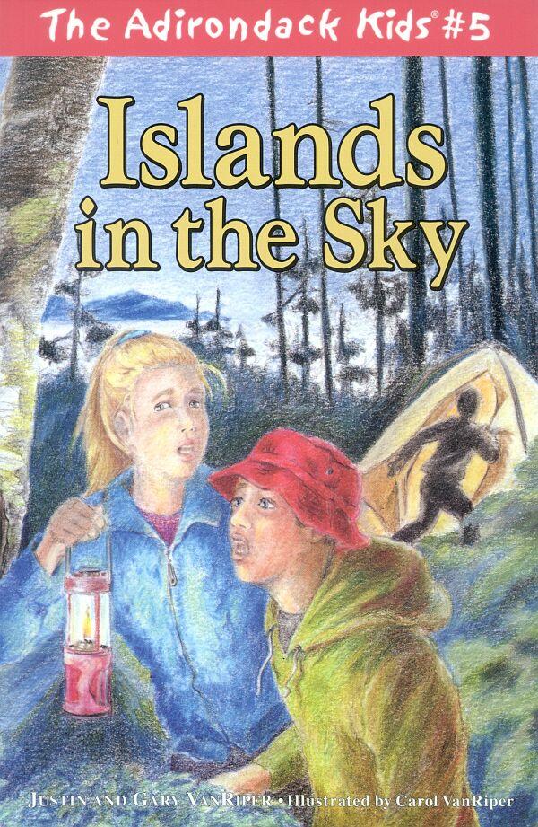 The Adirondack Kids Book 5 Islands in the Sky