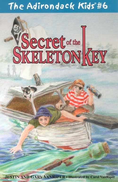 The Adirondack Kids Book 6 Secret of the Skeleton Key