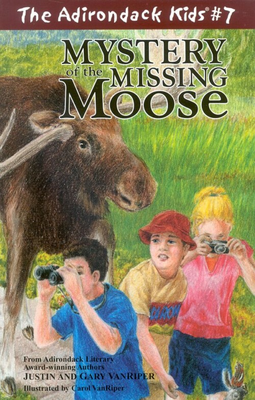 The Adirondack Kids Book 7 Mystery of the Missing Moose