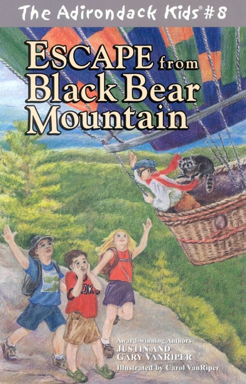 The Adirondack Kids Book 8 Escape from Black Bear Mountain