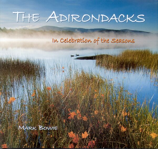 The Adirondacks In Celebration of the Seasons