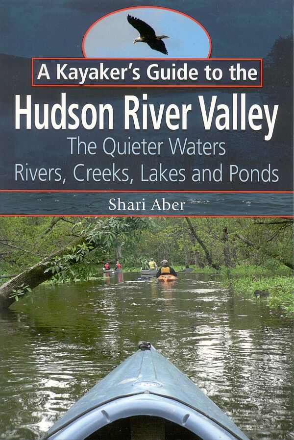 A Kayaker's Guide to the Hudson River Valley book