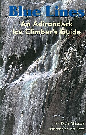 Blue Lines An Adirondack Ice Climber's Guide book