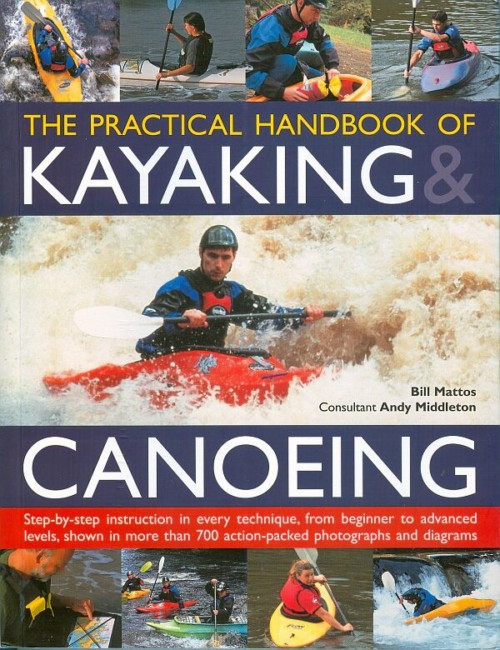 The Practical Handbook of Kayaking & Canoeing