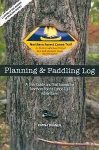 Planning and Paddling Log Northern Forest Canoe trail log book