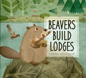 Beavers Build Lodges Book