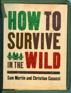 How tho Survive in the Wild Book