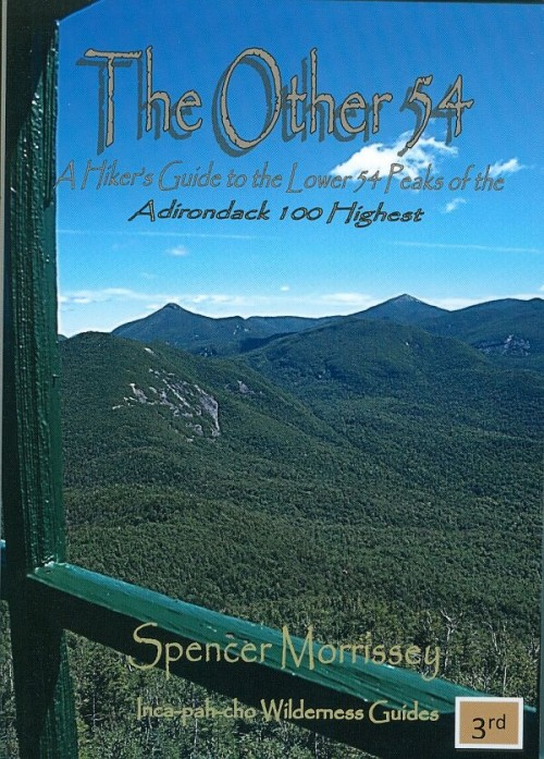 The Other 54 A Hiker Guide to the Lower 54 Peaks of the Adirondack Hundred Highest book