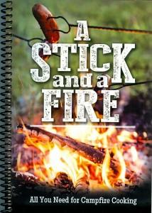 A Stick and a Fire Cookbook