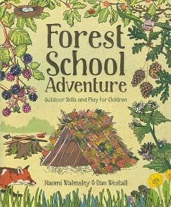 Forest School Adventure book