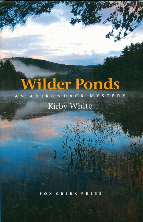 Wilder Ponds An Adirondack Mystery Book