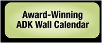 Award-winning ADK Wall Calendar